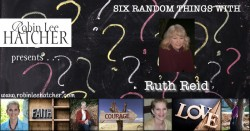 Ruth Reid and 6 Random Things (with a giveaway)
