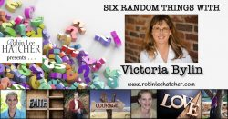 Victoria Bylin and 6 Random Things (with a giveaway)