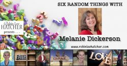 Melanie Dickerson and 6 Random Things (with a giveaway)