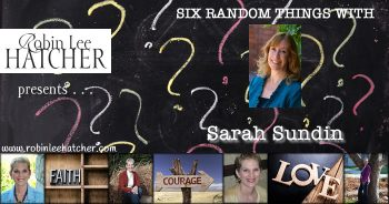 Sarah Sundin and 6 Random Things (with a giveaway)