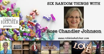 Rose Chandler Johnson & 6 Random Things (with a giveaway)