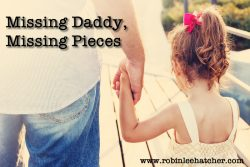 Missing Daddy, Missing Pieces