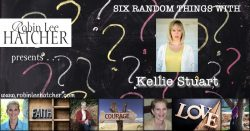 Kelli Stuart & 6 Random Things (with a giveaway)